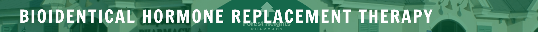 Bioidentical Hormone Replacement Therapy | Statesboro Ga | Forest Heights Pharmacy